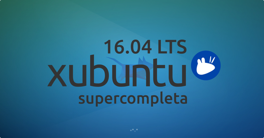 Xubuntu 16.04 supercompleta